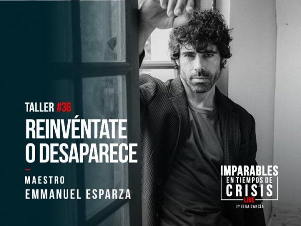 Emmanuel Esparza - Talleres Imparables en Tiempos de Crisis