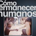 Human media: cómo permanecer humanos