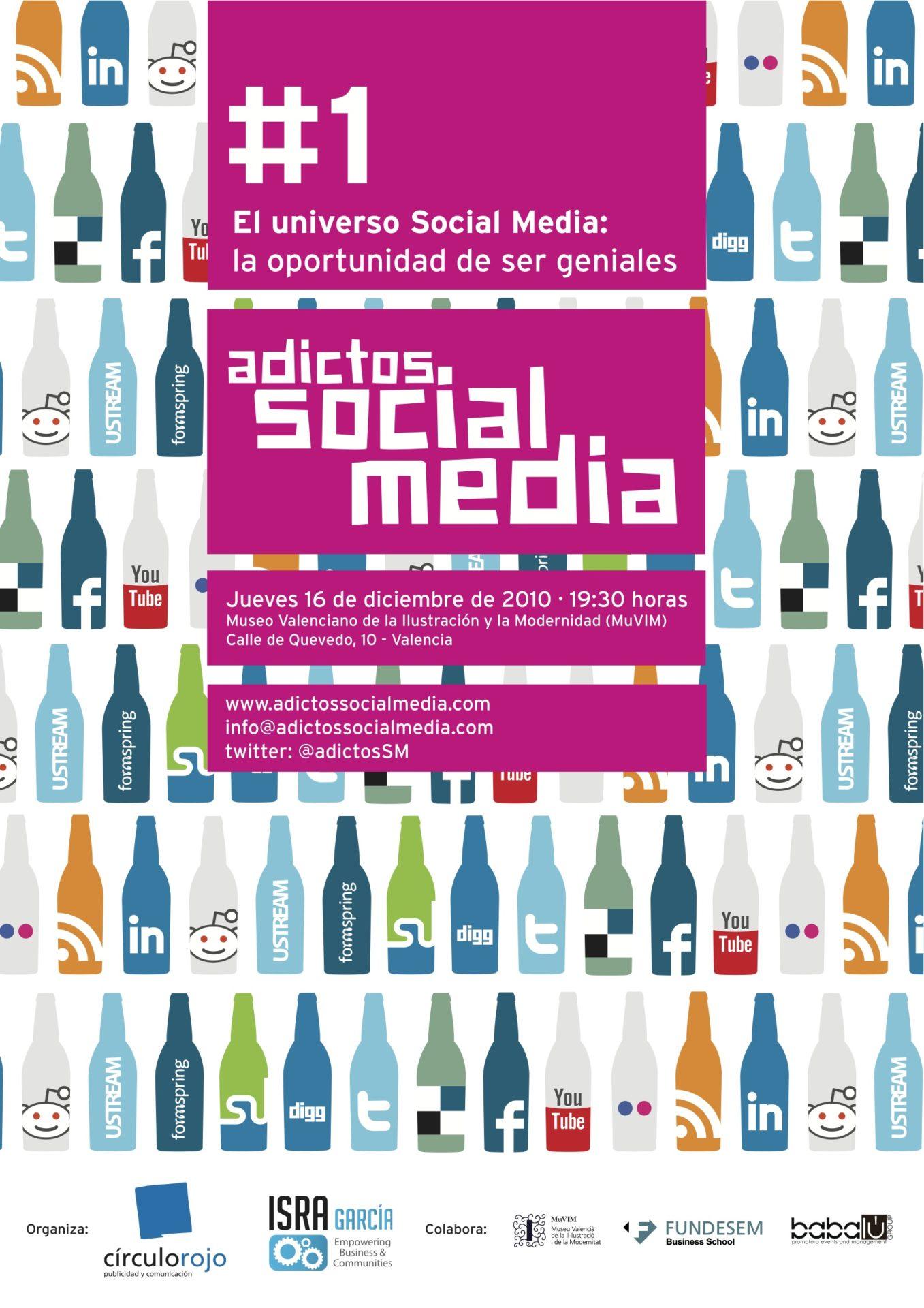"""I Encuentro Adictos Social Media: """"Social Media: La Oportunidad de ser Geniales"""""""
