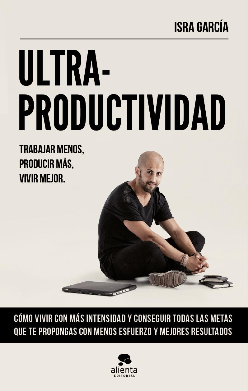 ultraproductividad - libros Isra García