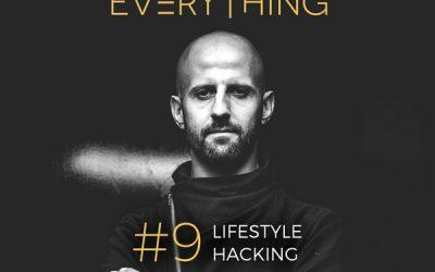 Hackeando mi estilo de vida – Disrupt Everything podcast #09
