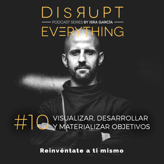 entrena tu mente subconsciente - disrupt everything podcast
