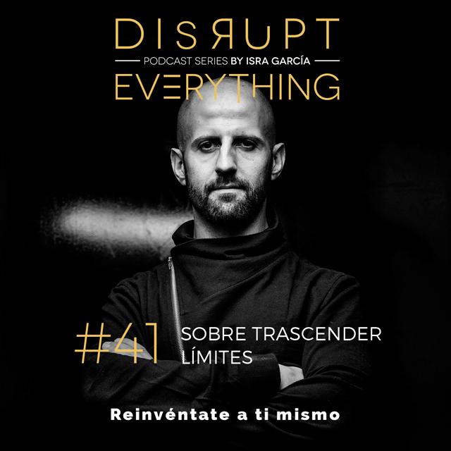 Podcast sobre trascender límites y vivir experiencias transformadoras