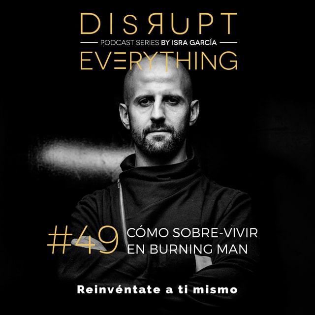 Cómo sobrevivir y vivir burning man sin morir en el intento, aprendiendo, creciendo, mejorando y experimentando una experiencia inolvidable