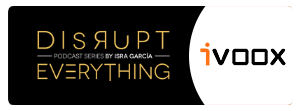 Escucha Disrupt Everything en Ivoox