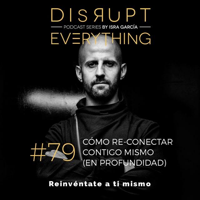 conectar con uno mismo - el podcast - Isra García