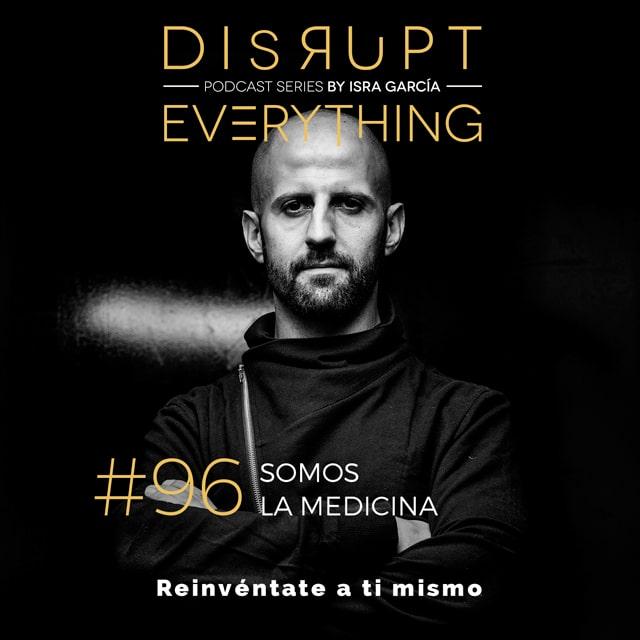 Isra García podcast - tú eres la medicina