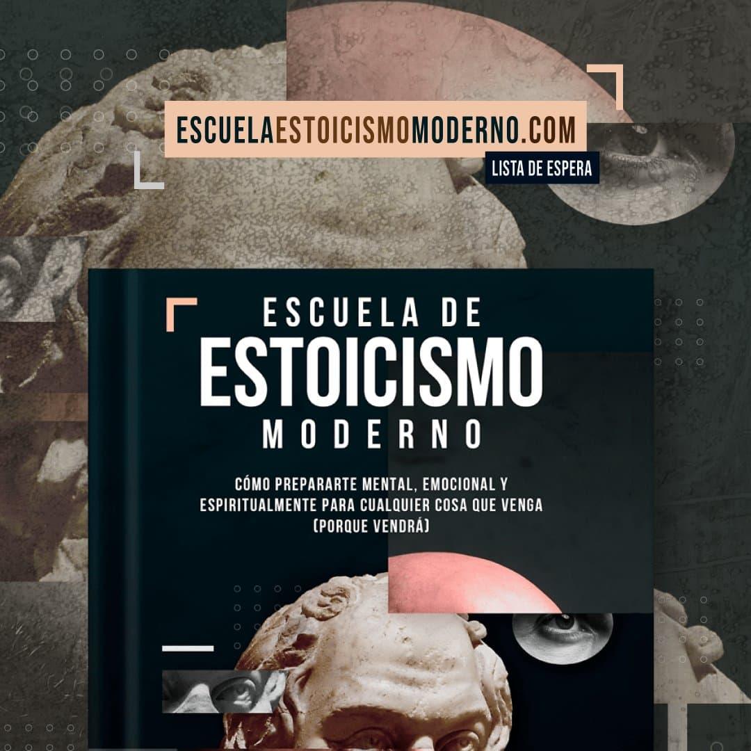 Escuela de Estoicismo Moderno - como llevar una gran vida