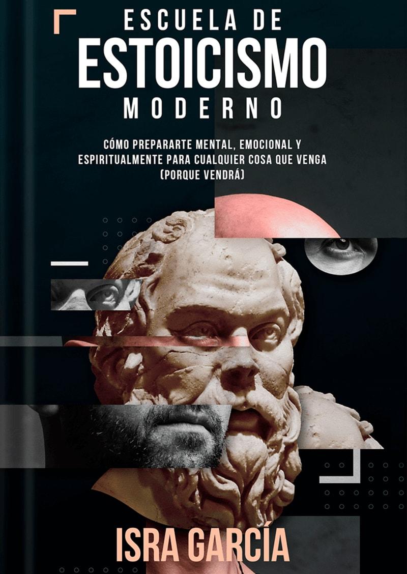 Libro Escuela de Estoicismo Moderno - Isra García