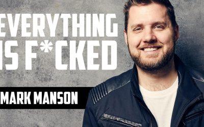 Grandes consejos de vida que no apestan – Mark Manson