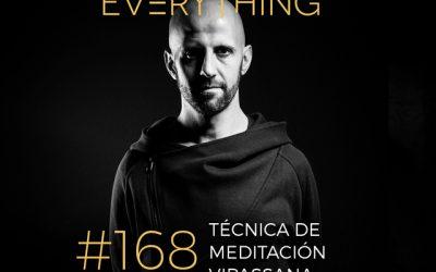 Desgranando la técnica de meditación Vipassana, los 10 días de curso, su impacto, implicaciones y mi tercera experiencia como meditador